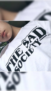 The Sad Society T Shirt