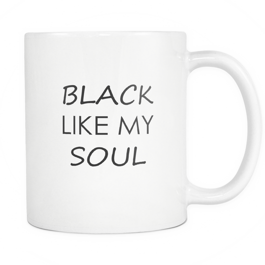 BLACK LIKE MY SOUL COFFEE MUG