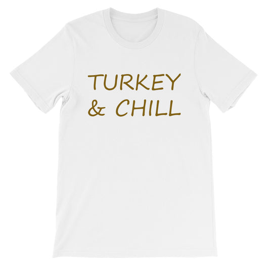 Turkey and Chill Short-Sleeve Women's T-Shirt
