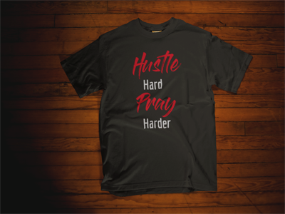Hustle Hard Pray Harder T-Shirt