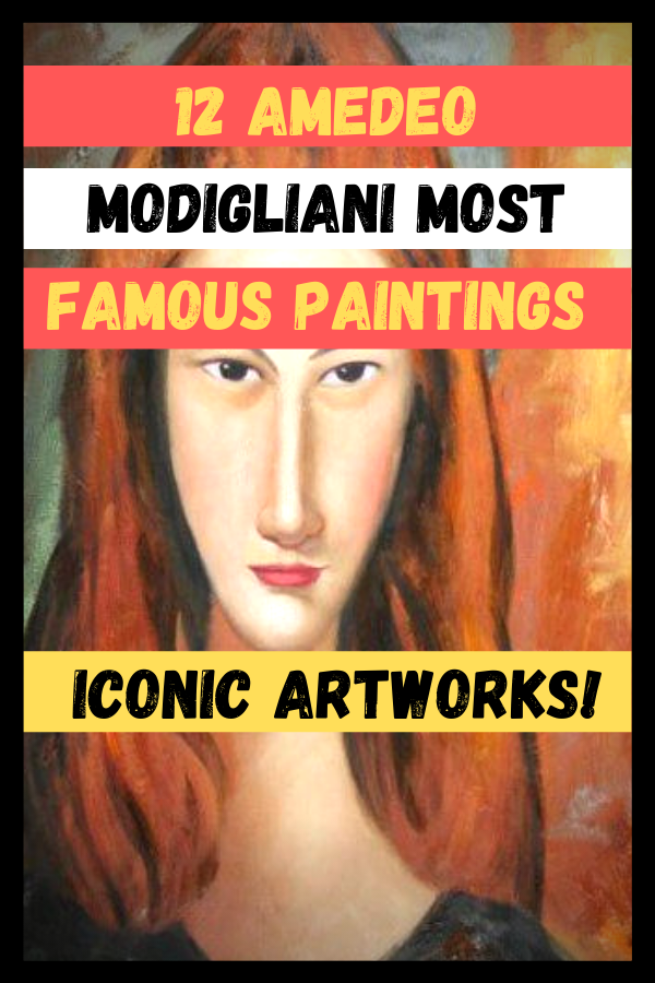 Amedeo Modigliani Most Famous Paintings