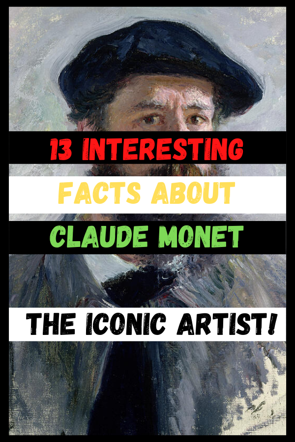 Interesting Facts About Claude Monet