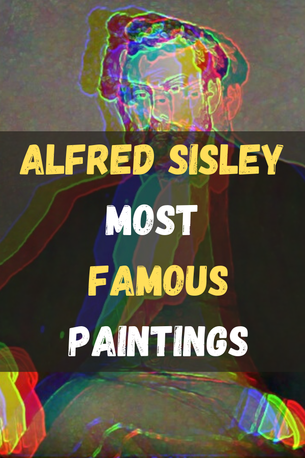 Alfred Sisley Most Famous Paintings