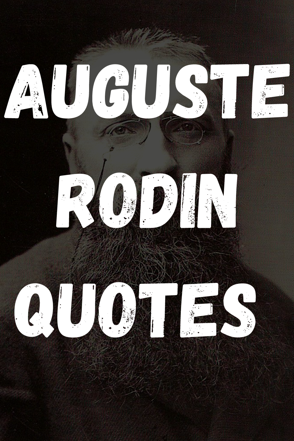 Auguste Rodin Quotes [Famous Quotes About Beauty]