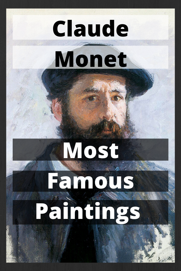 Claude Monet Most Famous Paintings