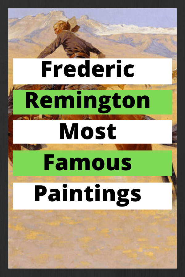 Frederic Remington Most Famous Paintings