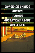 Giorgio De Chirico Quotes | Famous Quotations About Art & Life