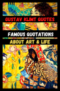 Gustav Klimt Quotes | Famous Quotations About Art & Life