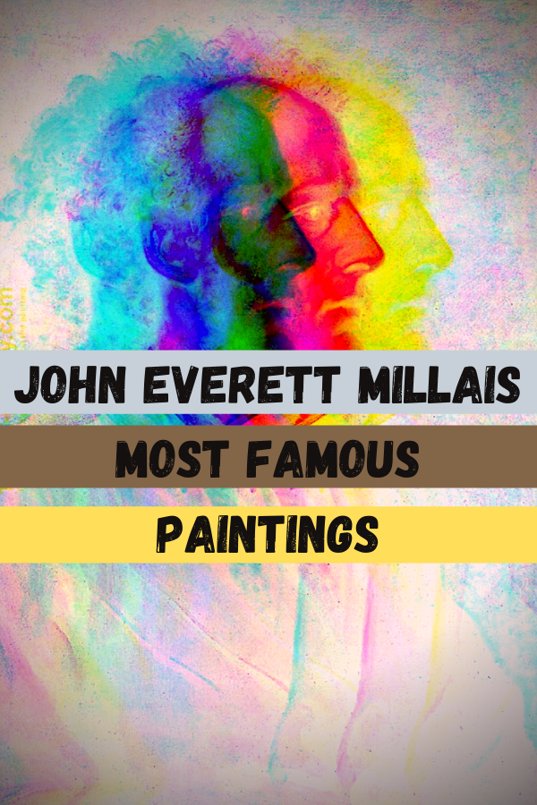 John Everett Millais Most Famous Paintings