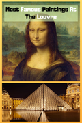 Most Famous Paintings At The Louvre