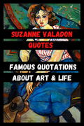 Suzanne Valadon Quotes | Famous Quotations About Art & Life