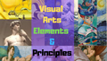 Visual-Arts-Elements-&-Principles