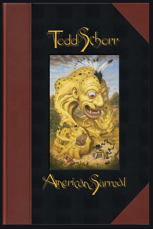 American Surreal by Susan Landauer and Todd Schorr