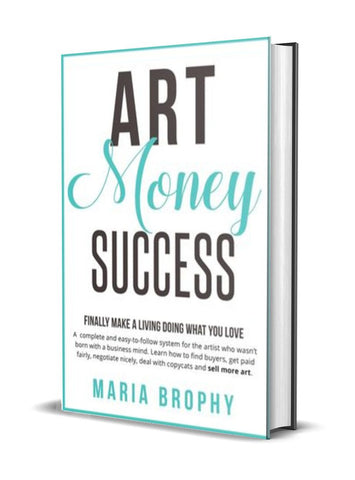 Art, Money & Success by Maria Brophy
