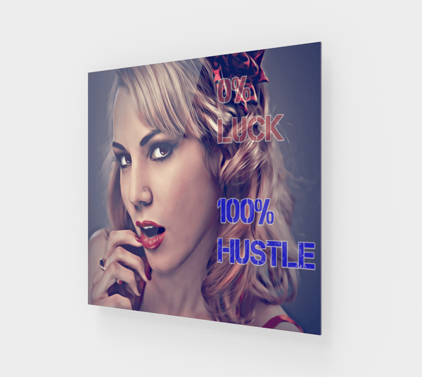 0 Luck 100 Hustle Canvas