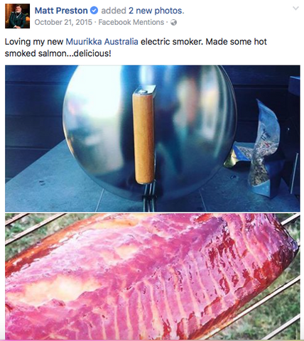 "Matt Preston ""Loving his new Muurikka Electric Smoker"""