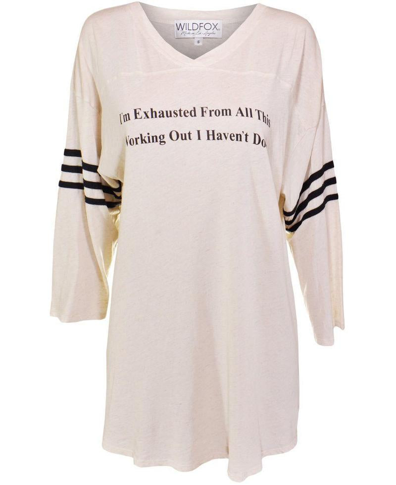 WILDFOX I'm Exhausted Tee