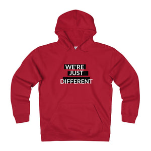 """We're Just Different"" Unisex Hooded Sweatshirt"