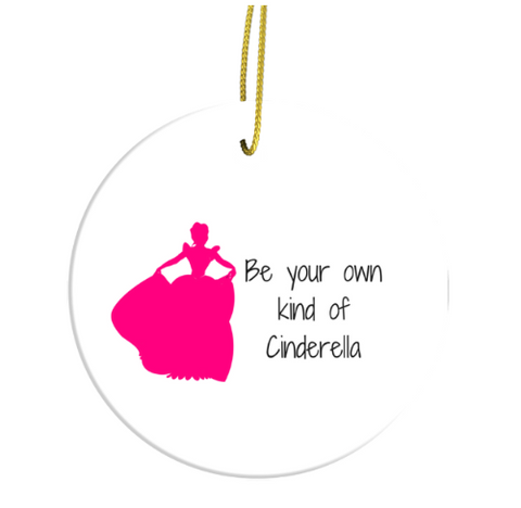 Be Your Own Kind Of Cinderella