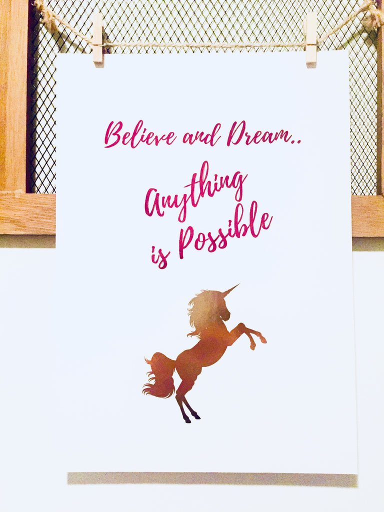 Believe And Dream..Anything Is Possible Foil Print