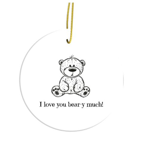 I Love You Bear-y Much