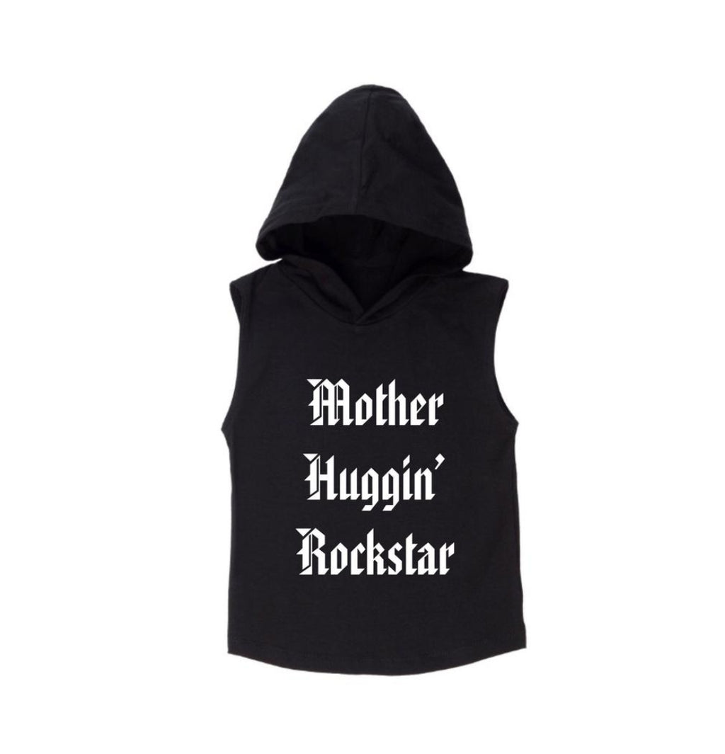 Mother Huggin' Rockstar Sleeveless Hoodie - MLW By Design