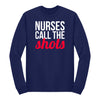 Nurses Call The Shots Apparel