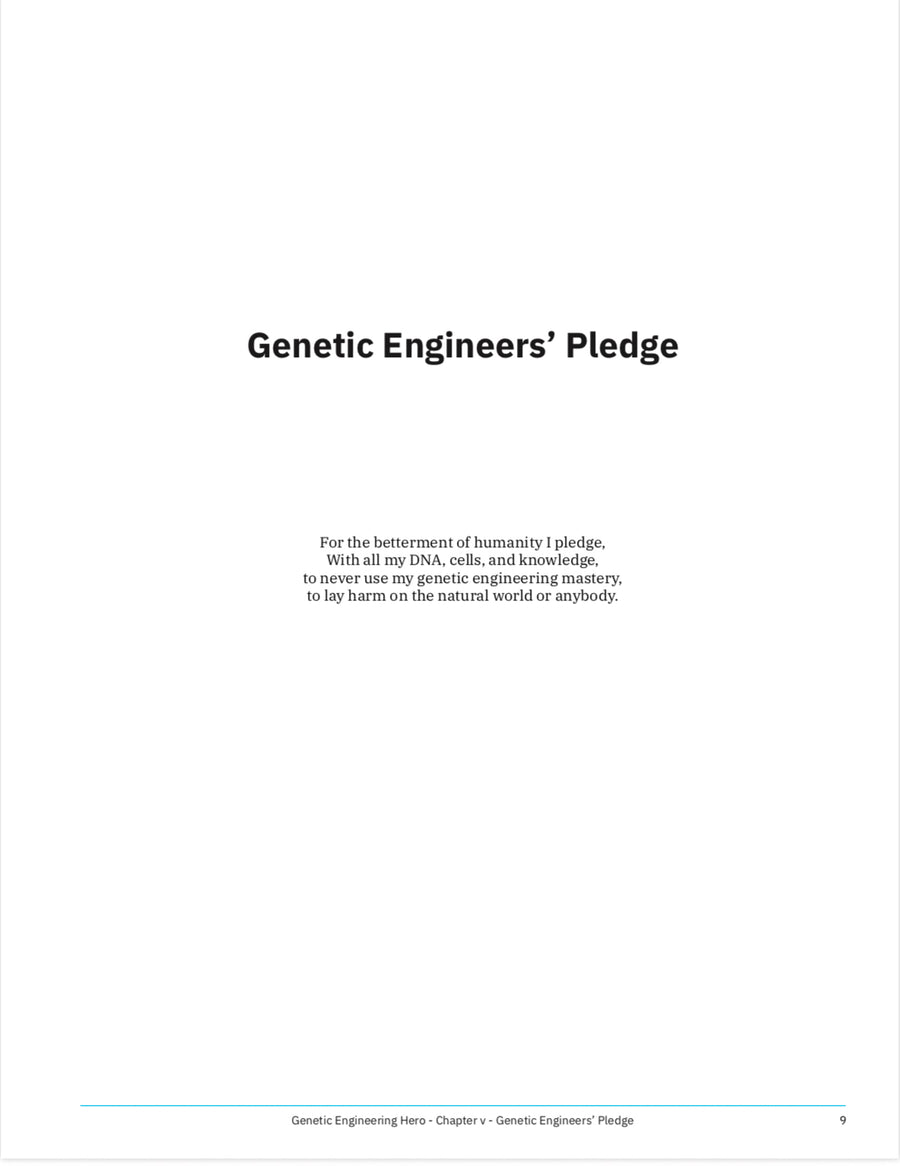 Genetic Engineer's Pledge - Learn what is DNA, what is a gene, cell theory, genetic engineering, bioart, biotechnology, biohacking and genetic engineering with the world's first biohacking and biotechnology STEM beginner's book: Zero to Genetic Engineering hero guide book.