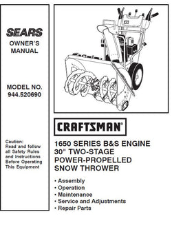 944.520690 Manual for Craftsman Dual Stage Snowblower 1650 30""