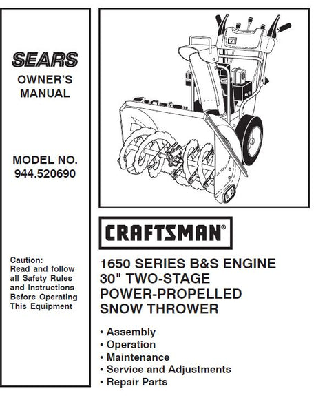 "944.520690 Manual for Craftsman 30""  Dual Stage Snowblower 1650"