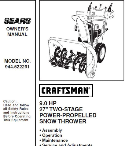 "944.522291 Manual for Craftsman 27"" Snowblower"