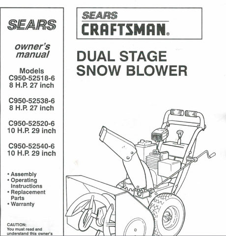 C950-525186 C950-525386 C950-525206 C950-525406 Manual for Craftsman Dual Stage Snowblower