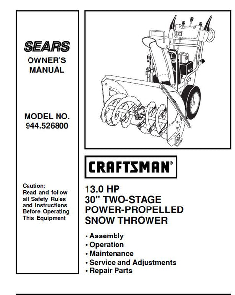 944.526800 Manual for Craftsman  Dual Stage Snowblower 13 HP 30""