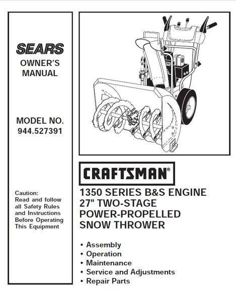 944.527391 Manual for Craftsman Dual Stage Snowblower 1350 Series 27""