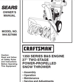 944.527690 Manual for Craftsman Dual Stage Snowblower 1350 Series 27""
