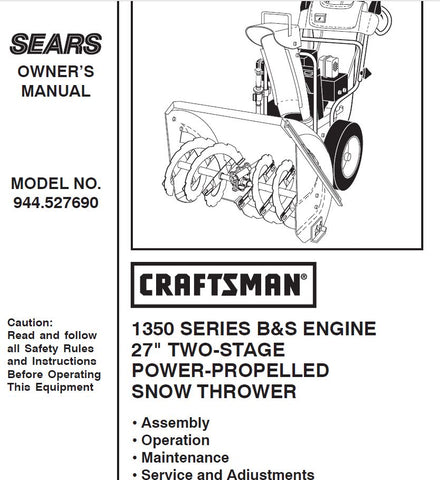 944 527690 Manual For Craftsman Dual Stage Snowblower 1350 Series 27 Dr Mower Parts