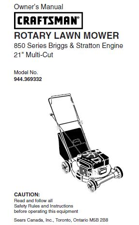 "944.369332 Manual for Craftsman 21"" Multi-Cut Lawn Mower with Briggs & Stratton 850 Series Engine"