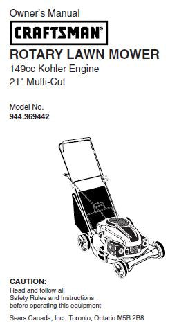 "944.369442 Manual for Craftsman 21"" Multi-cutd Lawn Mower with 149cc Kohler Engine"