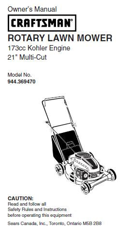 "944.369470 Manual for Craftsman 21"" Multi-Cut Lawn Mower with Kohler 173cc Engine."