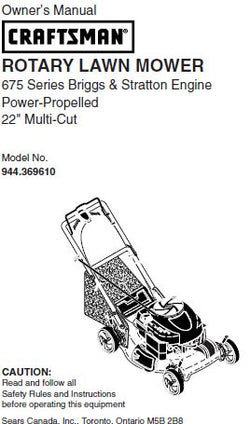 "944.369610 Manual for Craftsman 22"" Self-Propelled Lawn Mower with Briggs & Stratton 675 Series Engine"