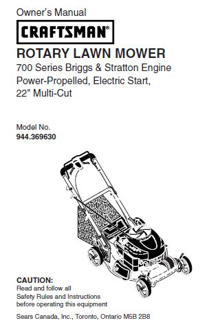 "944.369630 Manual for Craftsman 22"" Electric Start Self-Propelled Lawn Mower with Briggs & Stratton 700 Series Engine"