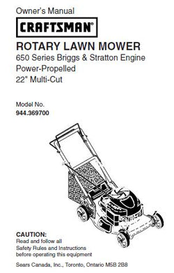"944.369700 Manual for Craftsman 22"" Self-Propelled Lawn Mower with Briggs & Stratton 650 Series Engine"