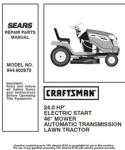 "944.602670 Manual for Craftsman 46"" Lawn Tractor"