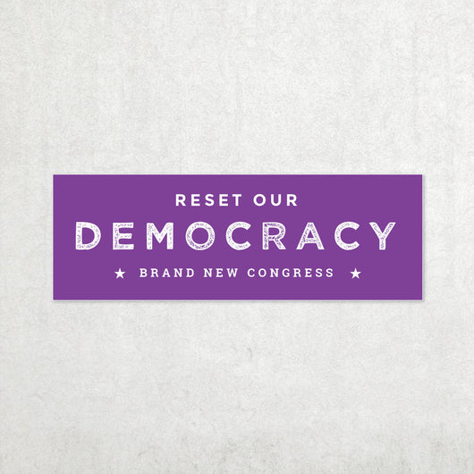 Reset Our Democracy Bumper Sticker - Purple