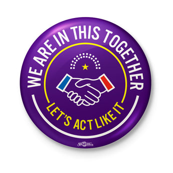 BNC We Are In This Together Lets Act Like It Button