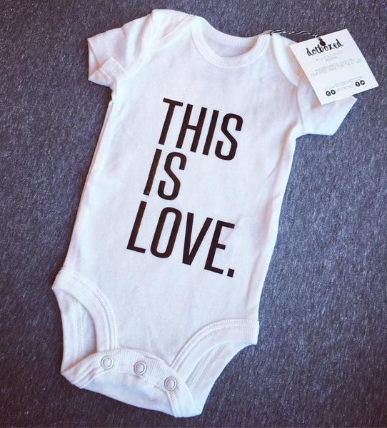 This Is Love - Onesie