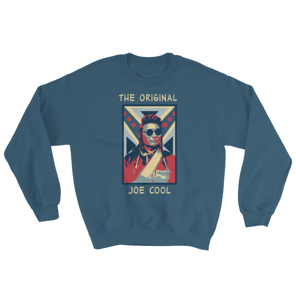 The Original Joe Cool Sweatshirt