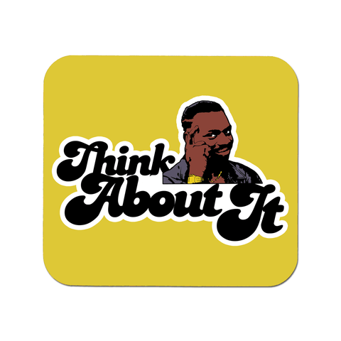 Think About It Mousepad