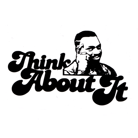 Think About It Vinyl Cling Decal