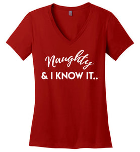 "Ladies ""Naughty & I Know It"" V-Neck"